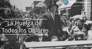 La Huelga de Todos los Dolores