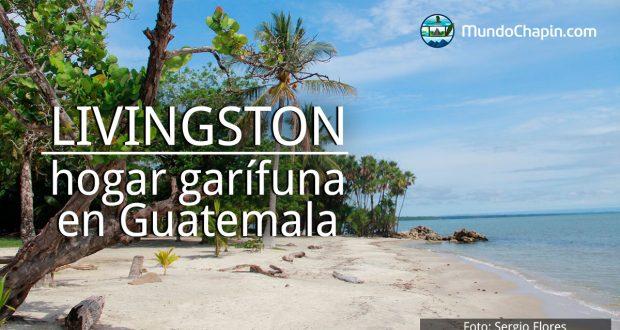Livingston, hogar garífuna en Guatemala