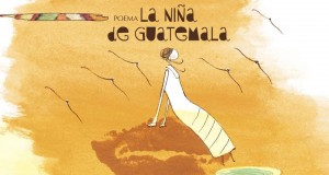 La Niña de Guatemala, la que Murió de Amor
