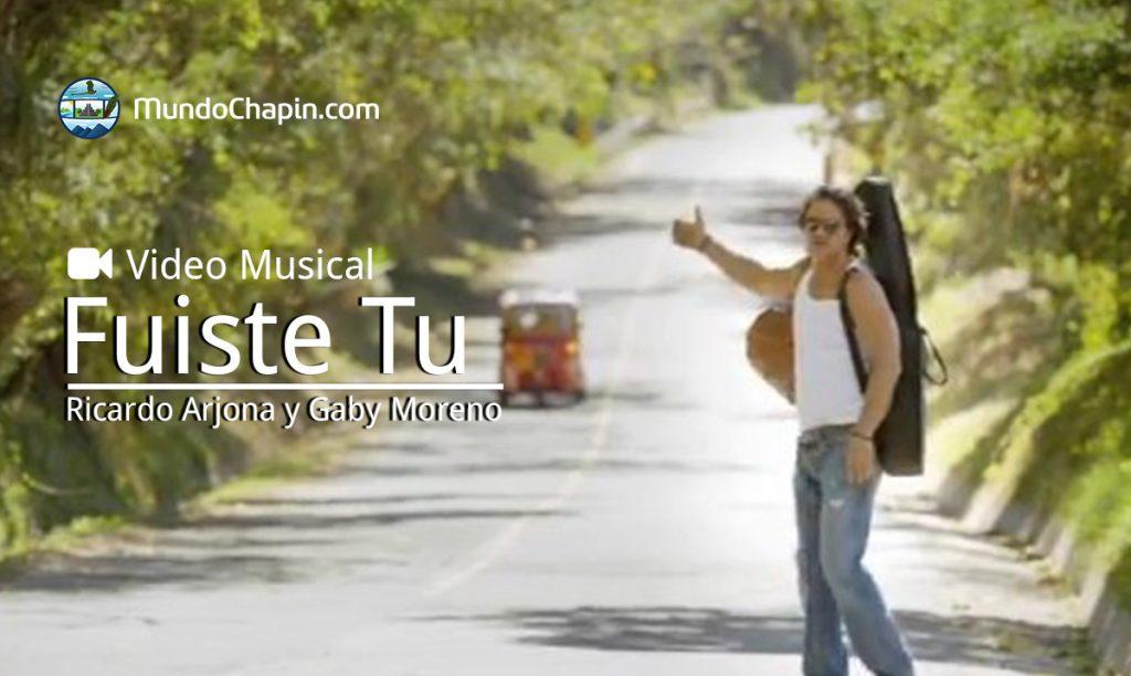 Video Musical – Ricardo Arjona y Gaby Moreno con la canción – Fuiste Tu