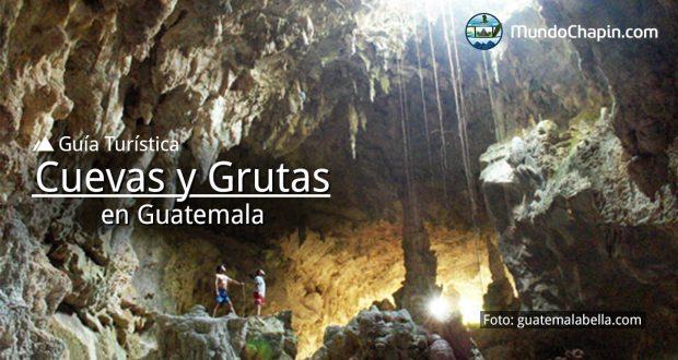 Guía Turística – Cuevas y Grutas en Guatemala