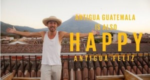 Video Musical – La Antigua Guatemala También es HAPPY