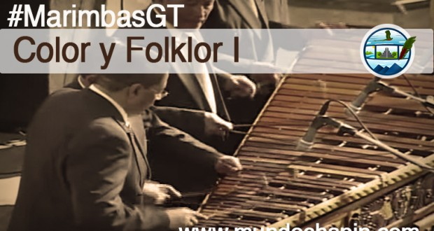 Video Musical – Concierto Color y Folklor Vol 1 (Marimba)