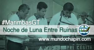 Video Musical – Noche de Luna Entre Ruinas (Marimba)