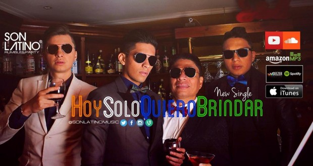 Video Musical – Son Latino Rumble & Party con Hoy Solo Quiero Brindar