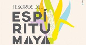 Evento – Tesoros del espíritu maya