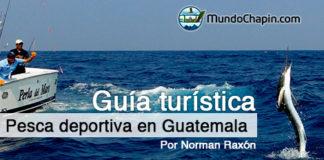 pesca deportiva en guatemala – mundochapin