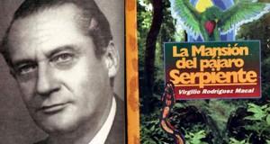 Resumen del libro La Mansión Del Pájaro Serpiente por Virgilio Rodríguez Macal