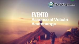 Evento – Ascenso al Volcán Acatenango
