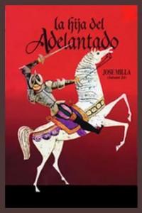 libro 2 La Hija del Adelantado 200x300 - Resumen del libro La Hija del Adelantado por José Milla y Vidaurre
