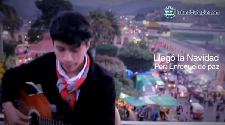 Video Musical – Llego La Navidad por Enfoque de Paz