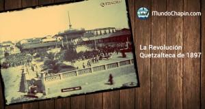 La Revolución Quetzalteca de 1897