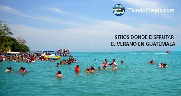 ¿Donde disfrutar del verano en Guatemala?