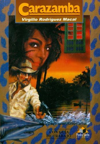 Carazamba 2 - Resumen del Libro Carazamba por Virgilio Rodríguez Macal