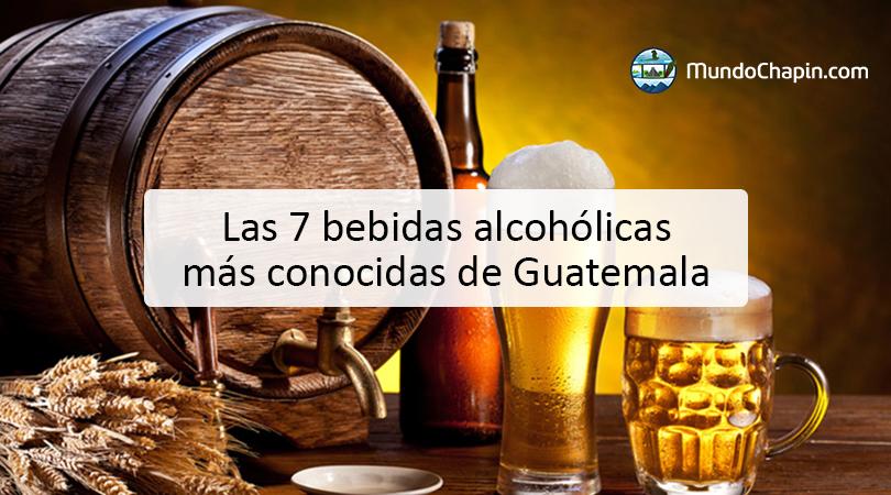 Las 7 bebidas alcohólicas más conocidas de Guatemala