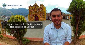 Los lugares más bellos de Guatemala trás el lente de Gerber
