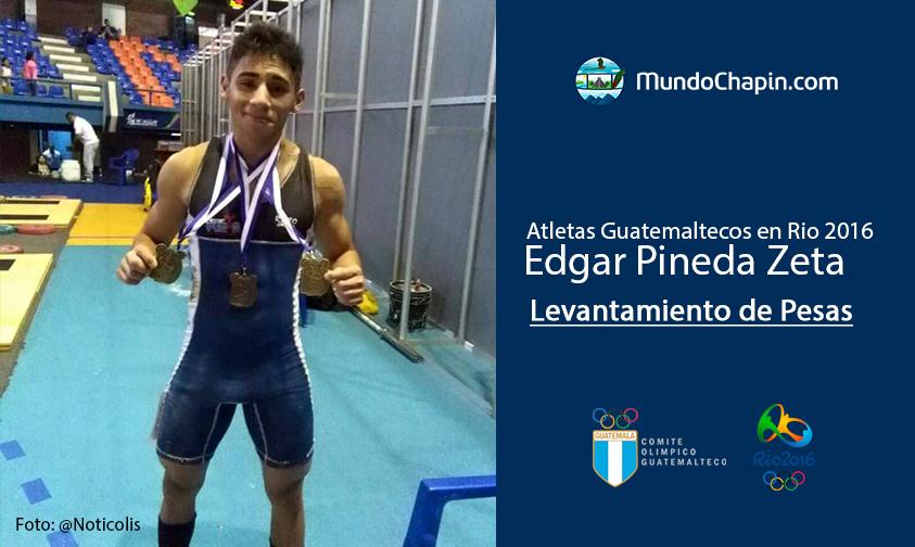 Edgar Pineda Zeta, Guatemala, Levantamiento de pesas Rio 2016