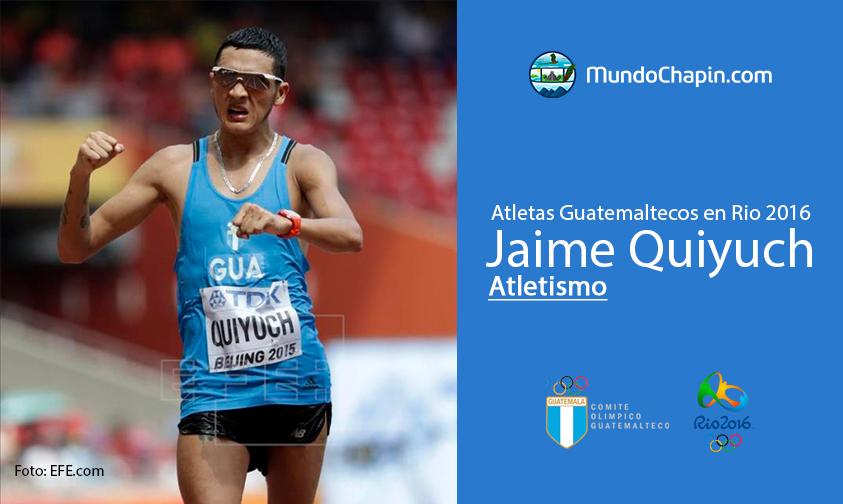 Jaime Quiyuch, Guatemala, Atletismo Rio 2016