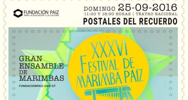 XXXVI FESTIVAL DE MARIMBA PAIZ
