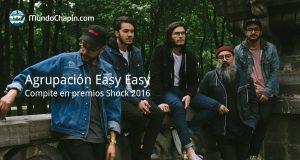 Agrupación Guatemalteca Easy Easy compite en los premios Shock 2016