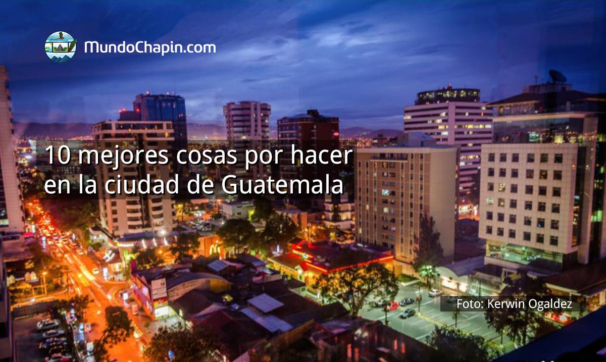 10 recomendaciones de TripAdvisor para la ciudad de Guatemala