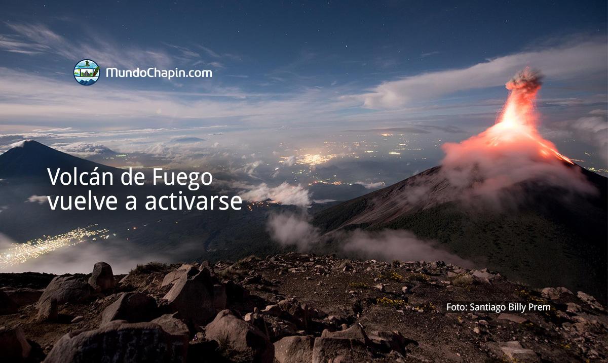 Volcán de Fuego vuelve a activarse