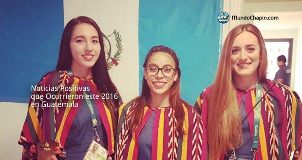 Noticias Positivas que Ocurrieron este 2016 en Guatemala