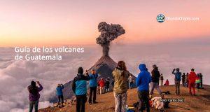 Guía de los volcanes de Guatemala