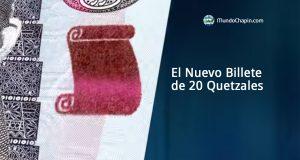 El Nuevo Billete de 20 Quetzales