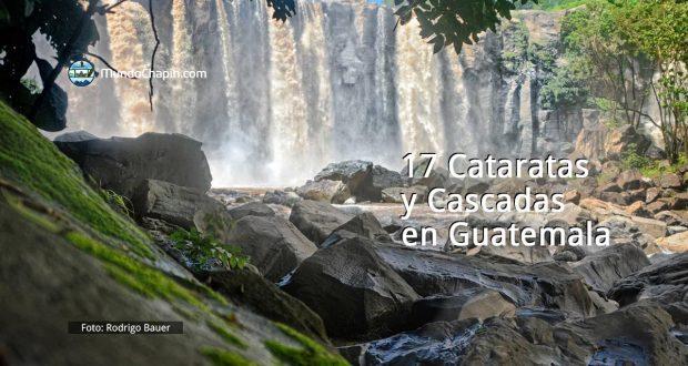 17 Cataratas y Cascadas en Guatemala