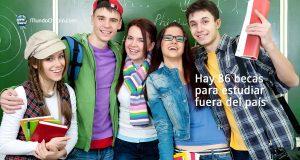 Hay 86 becas para estudiar fuera del país