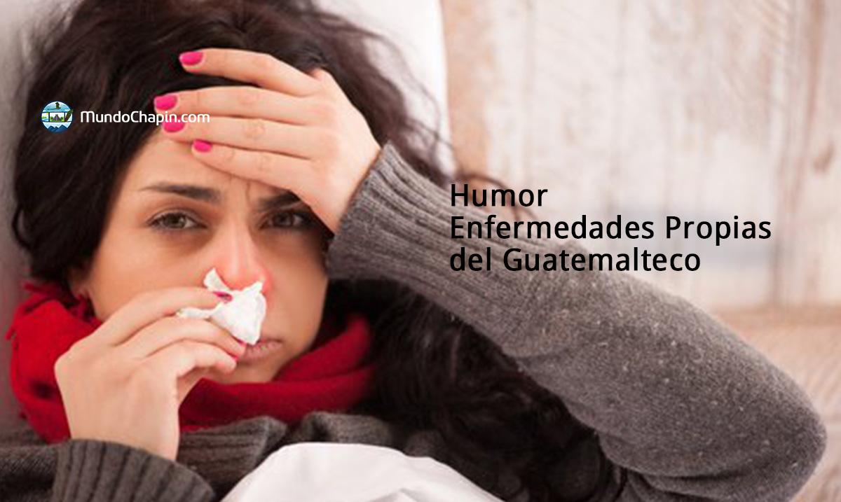 Humor – Enfermedades Propias del Guatemalteco