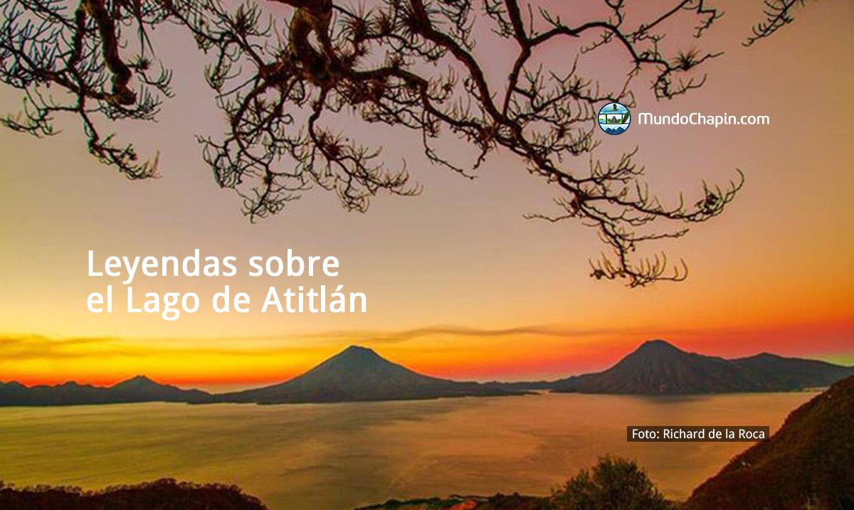Leyendas sobre el Lago de Atitlán
