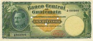 100 quetzales - La fundación del Banco de Guatemala